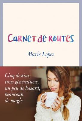 Livre Carnet de routes d'Enjoyphoenix (Marie Lopez)