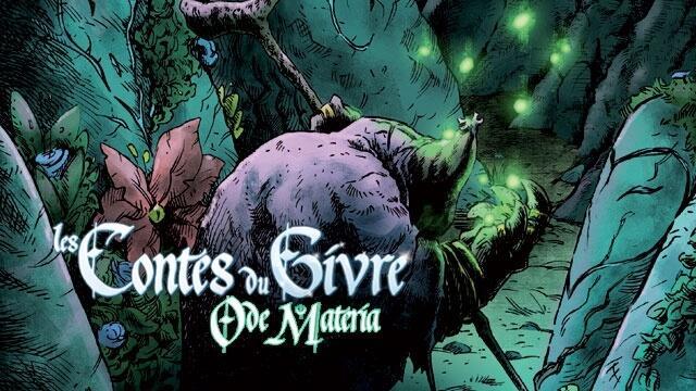 Contes du Givre - Ode Materia