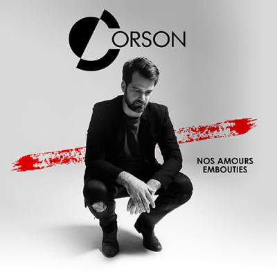 Corson - Nos amours embouties