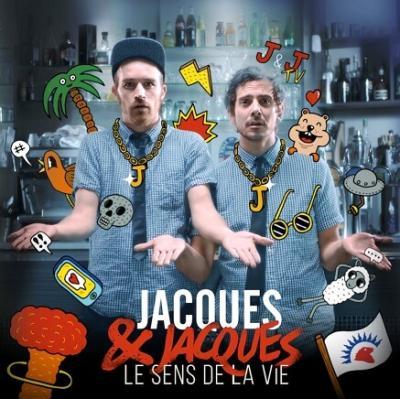 Jacques & Jacques - cover Le sens de la vie