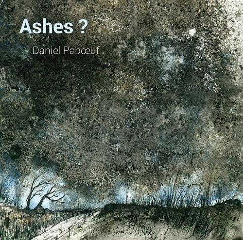 Daniel Paboeuf - Ashes