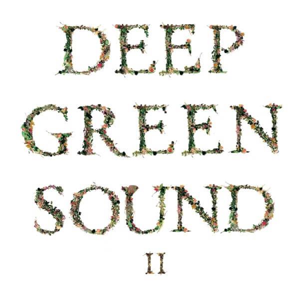 Deep green sound II