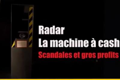 Documentaire radars machine à cash