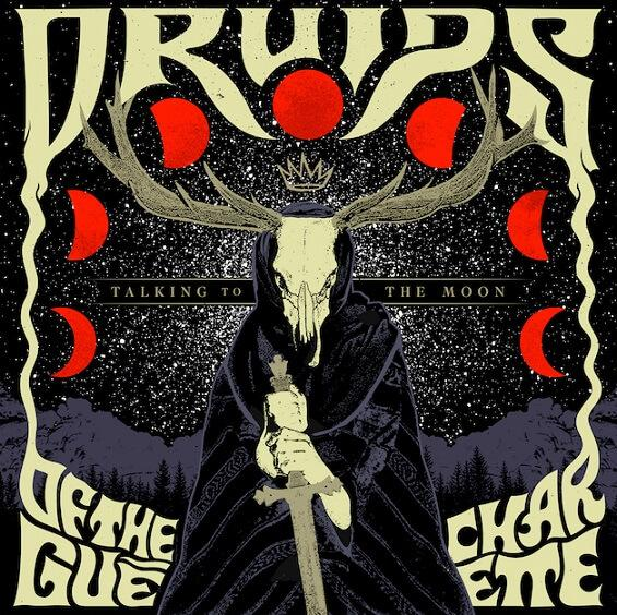Druids Of The Gué Charette - Talking to the moon