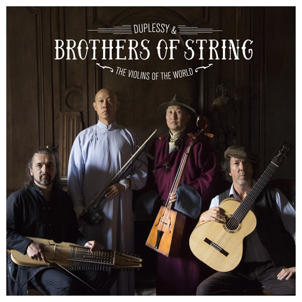 Duplessy & the violins of The World - Brothers of string