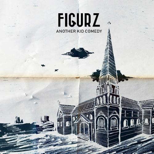 Figurz - Another Kid Comedy