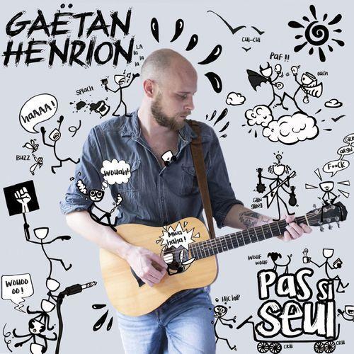 Gaëtan Henrion - Pas si seul