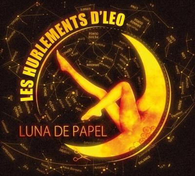 Hurlements d'Léo - Luna de papel