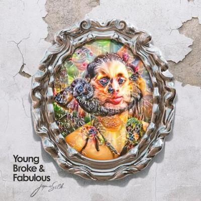 Jaymie Silk - Young Broke and Fabulous