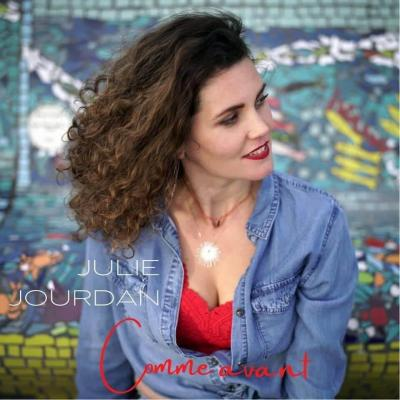 Julie Jourdan - Comme Avant