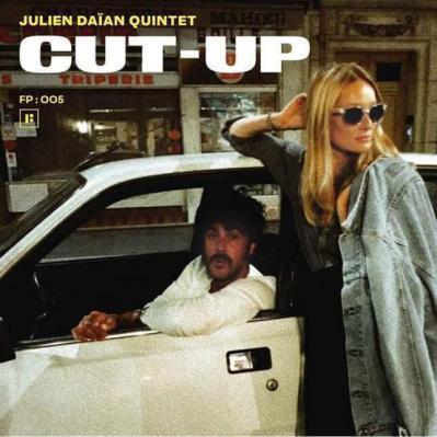 Julien Daïan Quintet - Cut up