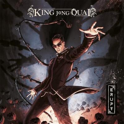 King Jong Ouai - Erupt