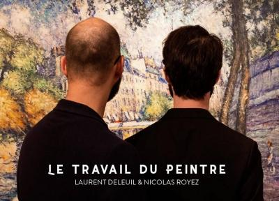 Laurent Deleuil et Nicolas Royez - Le travail du peintre