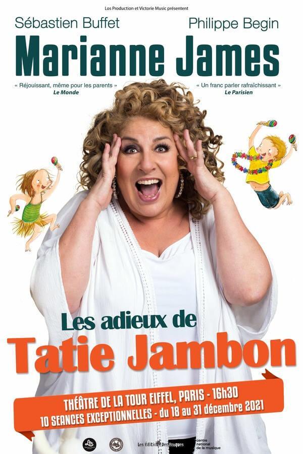 Les Adieux de Tatie Jambon - Théâtre de la Tour Eiffel