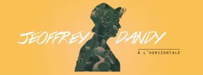 Jeoffrey Dandy - A l'horizontale