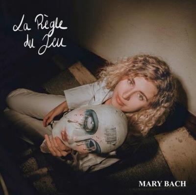 Mary Bach - La règle du jeu