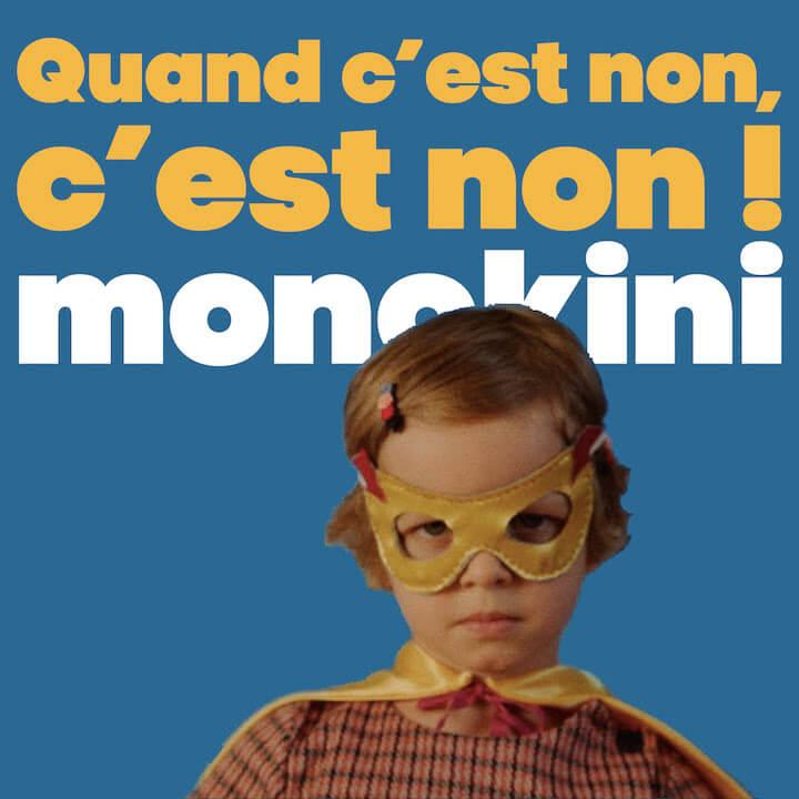Monokini - Quand c'est non, c'est non !
