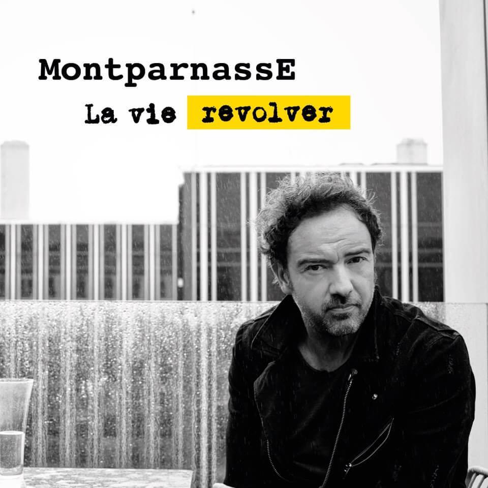MontparnassE - La vie revolver