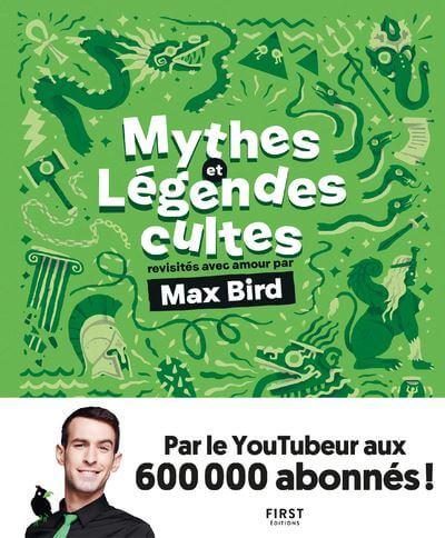 Mythes et légendes cultes revisités avec amour - Max Bird