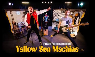 Poussins phoniques - Yellow sun machine
