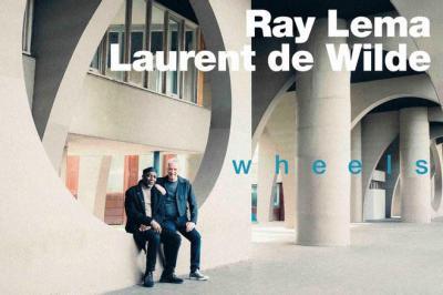 Ray Lema et Laurent de Wilde - Wheels