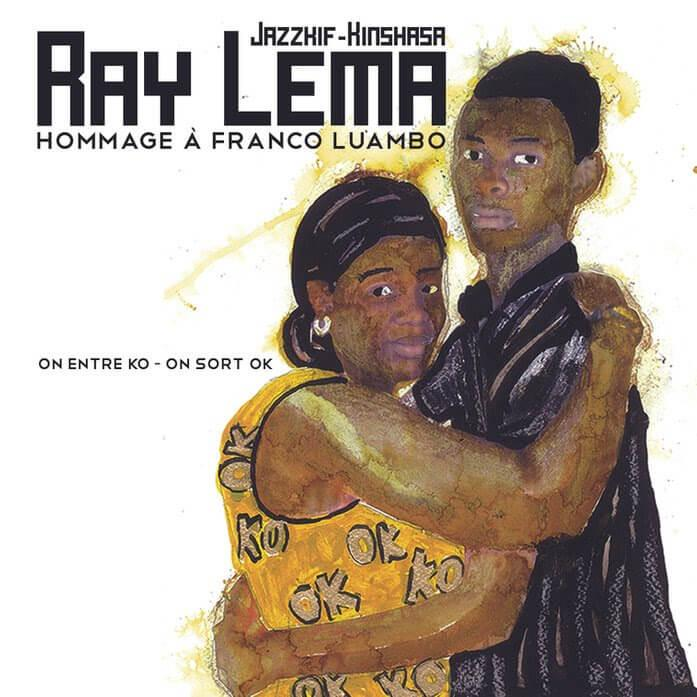 Ray Lema On entre ko on sort ok