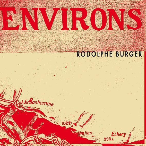 Rodolphe Burger - Environs