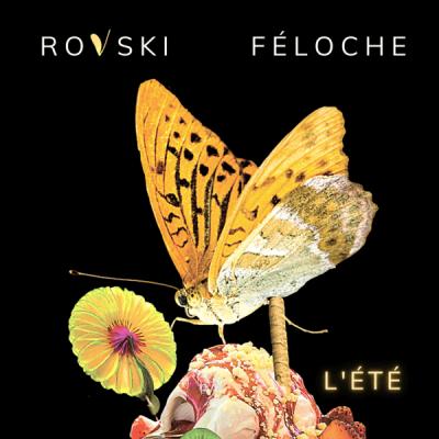 Rovski & Féloche - Eté