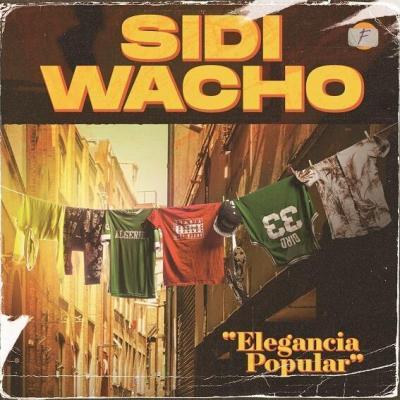 Sidi Wacho - Elegancia popular