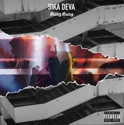Sika Deva - Gang Gang