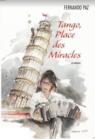 Tango place des miracles - Fernando Paz