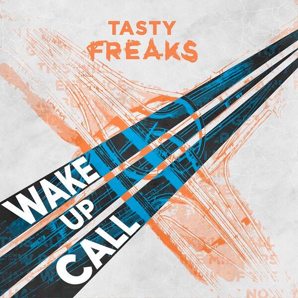 Tasty freaks wake up call