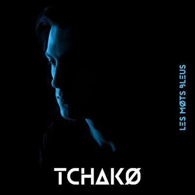 Tchako - Les mots bleus