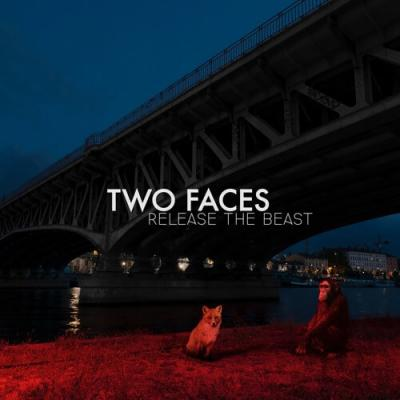 Two Faces - Release the beast
