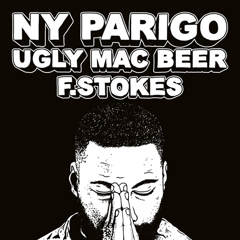 Ugly Mac Beer et F. Stokes - NY Parigo