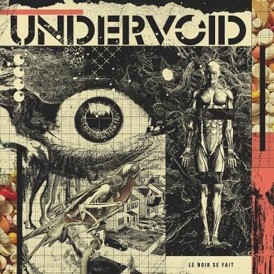 Undervoid - Le noir se fait