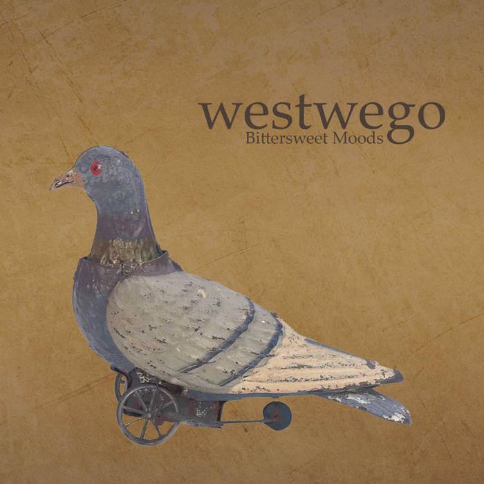 Westwego - Bittersweet Moods
