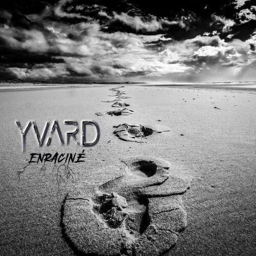 Yvard - Enraciné
