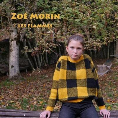 Zoé Morin - Flammes